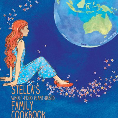 Stella's Plant Based Family Cookbook
